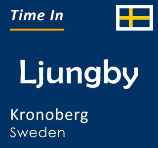Current time in Ljungby, Kronoberg, Sweden