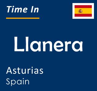 Current time in Llanera, Asturias, Spain