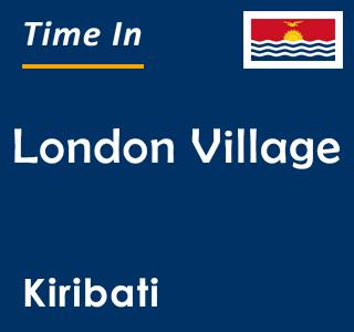 Current time in London Village, Kiribati