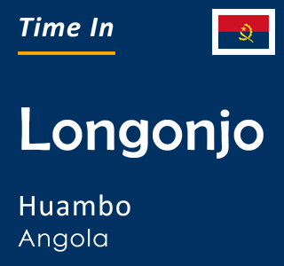 Current time in Longonjo, Huambo, Angola