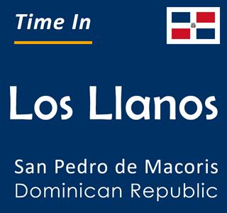 Current time in Los Llanos, San Pedro de Macoris, Dominican Republic
