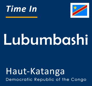 Current time in Lubumbashi, Haut-Katanga, Democratic Republic of the Congo