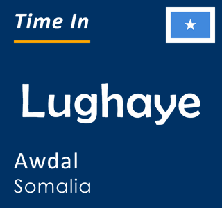 Current time in Lughaye, Awdal, Somalia