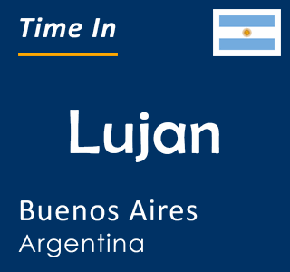 Current time in Lujan, Buenos Aires, Argentina