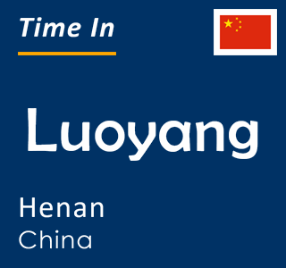 Current time in Luoyang, Henan, China