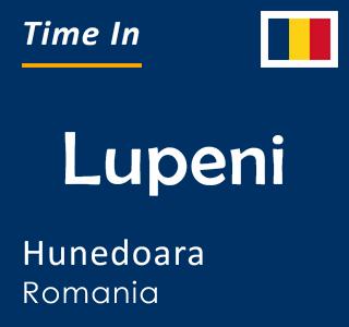 Current time in Lupeni, Hunedoara, Romania