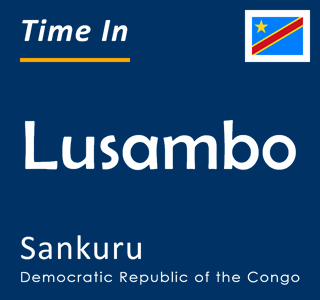 Current time in Lusambo, Sankuru, Democratic Republic of the Congo