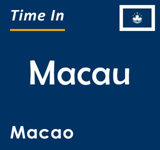 Current time in Macau, Macao