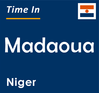 Current time in Madaoua, Niger