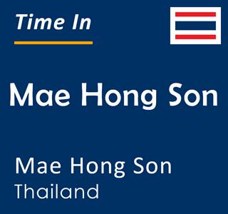 Current time in Mae Hong Son, Mae Hong Son, Thailand