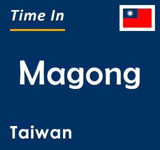 Current time in Magong, Taiwan