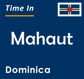 Current time in Mahaut, Dominica