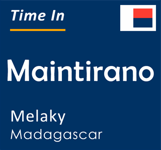 Current time in Maintirano, Melaky, Madagascar