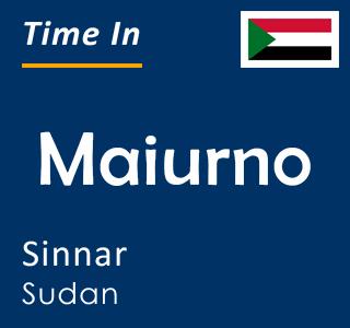 Current time in Maiurno, Sinnar, Sudan