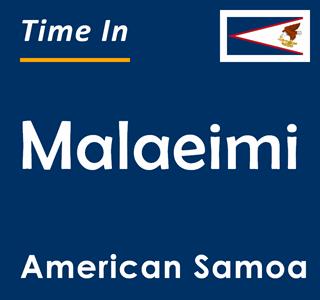 Current time in Malaeimi, American Samoa