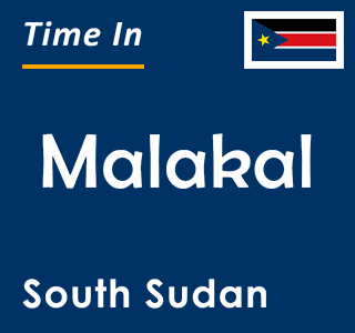 Current time in Malakal, South Sudan