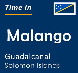 Current time in Malango, Guadalcanal, Solomon Islands