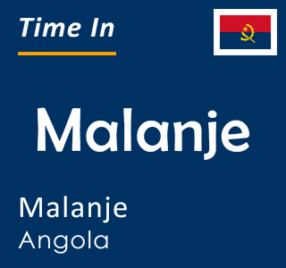 Current time in Malanje, Malanje, Angola