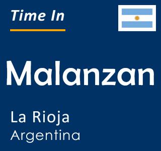 Current time in Malanzan, La Rioja, Argentina