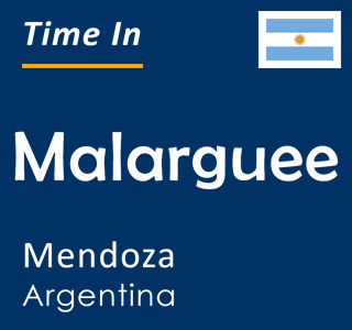 Current time in Malarguee, Mendoza, Argentina