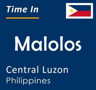 Current time in Malolos, Central Luzon, Philippines