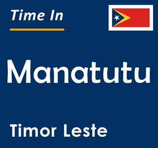 Current time in Manatutu, Timor Leste
