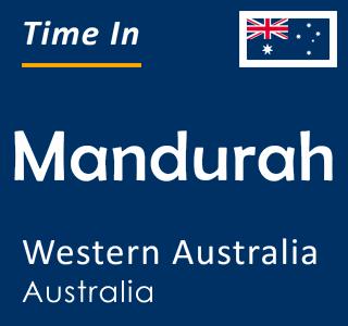 Current time in Mandurah, Western Australia, Australia
