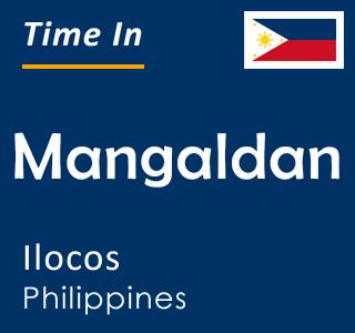 Current time in Mangaldan, Ilocos, Philippines