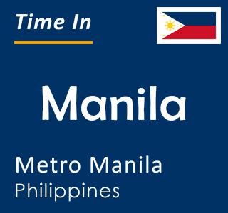 Current time in Manila, Metro Manila, Philippines