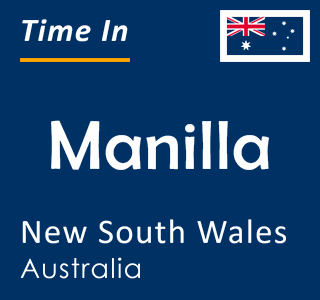 Current time in Manilla, New South Wales, Australia