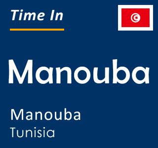 Current time in Manouba, Manouba, Tunisia