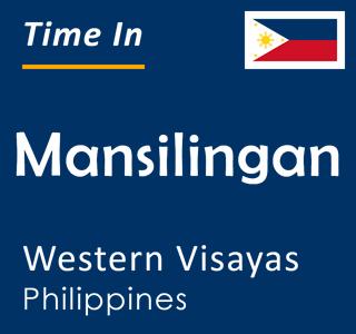 Current time in Mansilingan, Western Visayas, Philippines