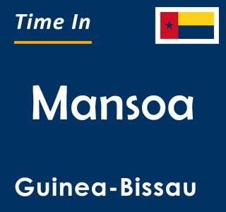 Current time in Mansoa, Guinea-Bissau