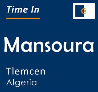 Current time in Mansoura, Tlemcen, Algeria