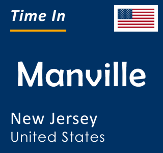 Current time in Manville, New Jersey, United States
