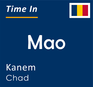 Current time in Mao, Kanem, Chad