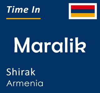 Current time in Maralik, Shirak, Armenia