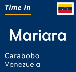 Current time in Mariara, Carabobo, Venezuela