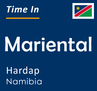 Current time in Mariental, Hardap, Namibia