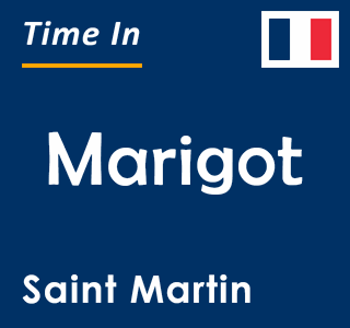 Current time in Marigot, Saint Martin