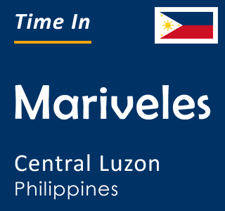 Current time in Mariveles, Central Luzon, Philippines