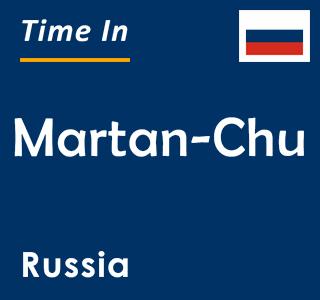 Current time in Martan-Chu, Russia