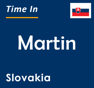 Current time in Martin, Slovakia