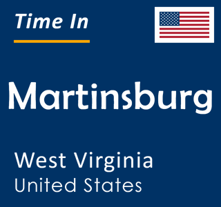Current time in Martinsburg, West Virginia, United States