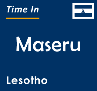 Current time in Maseru, Lesotho
