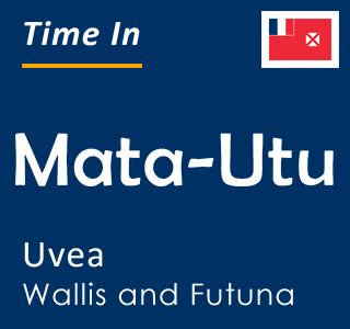 Current time in Mata-Utu, Uvea, Wallis and Futuna