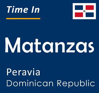 Current time in Matanzas, Peravia, Dominican Republic