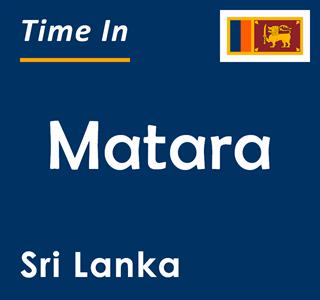 Current time in Matara, Sri Lanka