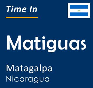 Current time in Matiguas, Matagalpa, Nicaragua