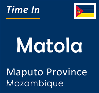 Current time in Matola, Maputo Province, Mozambique